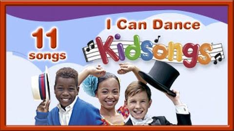 I Can Dance Kid Songs Dancing Kids Barefootin' Mexican Hat Dance Do the Twist Charleston