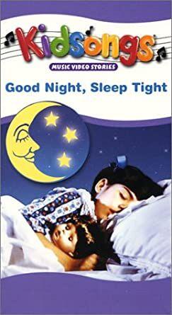 Good Night Sleep Tight - 2002 VHS.jpg
