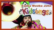Fooba Wooba John - Play Along Songs by Kidsongs - Best Kids Songs Videos - PBS Kids-