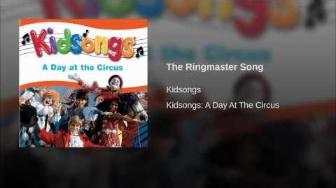 The Ringmaster Song