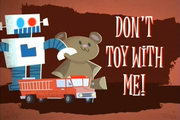 S1 - Don't Toy With Me!.png