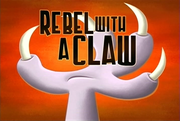 37-1 - Rebel With A Claw.png