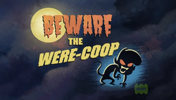 9-1 - Beware The Were-Coop.png