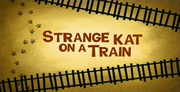 44-2 - Strange Kat On A Train.png