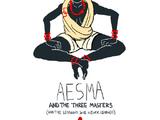 Aesma and the Three Masters, Part I