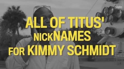 All of Titus' Nicknames for Kimmy Schmidt