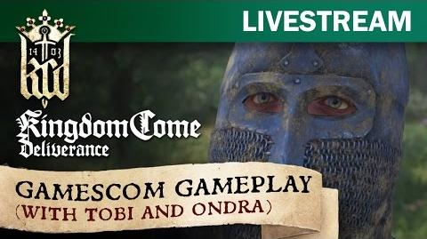 Kingdom Come Deliverance - Gamescom gameplay with Tobi and Ondra