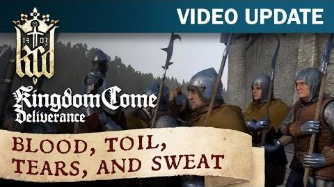Kingdom Come Deliverance Video Update 16 Blood, toil, tears, and sweat