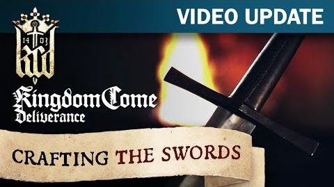 Kingdom Come Deliverance Video Update 15 Crafting the Swords