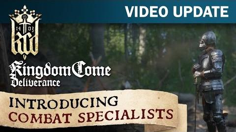 Kingdom Come Deliverance Video Update 13 Introducing Combat Specialists
