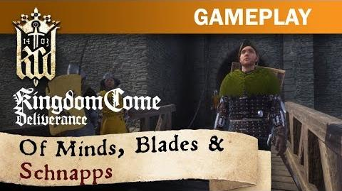 Kingdom Come Deliverance - Of Minds, Blades and Schnapps!