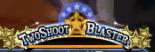 Two Shoot Blaster
