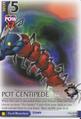 Pot Centipede BoD-125