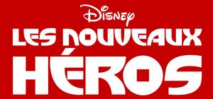 Les Nouveaux Héros (Disney) Logo.png