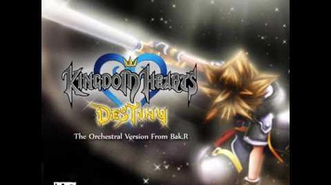 Bak.R - Kingdom Hearts Destiny - 05 - Xion Theme (Orchestral version by Bak