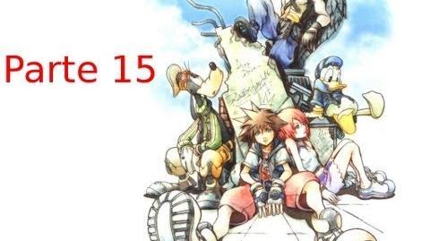 Let's play Kingdom Hearts Final Mix Parte 15 - Volviendo a Ciudad de Paso