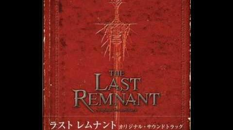 The Last Remnant OST - Slipping Through Your Fingers