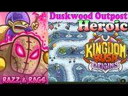 Kingdom Rush Origins HD - Duskwood Outpost Heroic (Level 21) Hero Razz and Rags