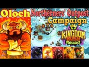 Northerners' Outpost Campaign New Tower Melting Furnace Hero Oloch Kingdom Rush Vengeance (Level 7)