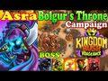 Boss Bolgur-Bolgur's Throne Campaign New Tower Dark Knights Hero Asra Kingdom Rush Vengeance