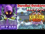 Kingdom Rush Origins HD - Duredhel Outskirts Heroic (Level 22) Hero Vez'nan