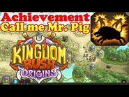 Kingdom Rush Origins - Achievement Call me Mr