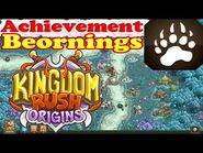 Kingdom Rush Origins - Achievement Beornings - Have 8 or more Runed Bears in any single stage