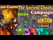 Boss Ancient Ghosts-The Ancient Ghosts Campaign Hero Jack O'Lantern (Lvl 25) Kingdom Rush Vengeance