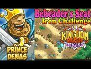 Kingdom Rush Origins HD - Beheader's Seat Iron (Level 20) Hero Prince Denas