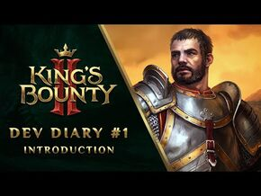 King's Bounty II - Dev Diary -1- Introduction