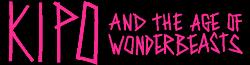Kipo and the Age of Wonderbeasts Wiki
