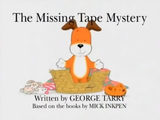 The Missing Tape Mystery