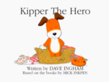 Kipper the Hero