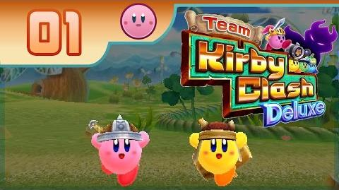 Team Kirby Clash Deluxe - Part 1- The Grasslands!