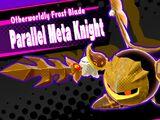 Parallel Meta Knight