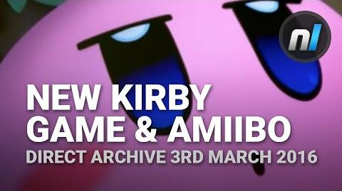 New_3DS_Kirby_Game_&_Kirby_amiibo_-_Kirby_Planet_Robobot_(Direct_Archive_3rd_March_2016)