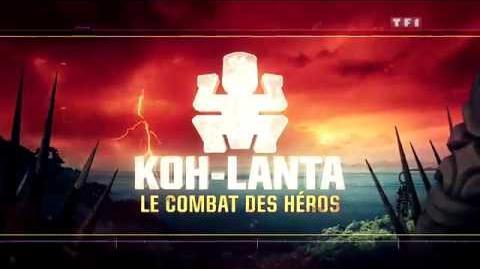 Générique_Koh-Lanta_Le_Combat_des_Héros_en_HD