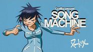 Gorillaz present Song Machine THE MACHINE IS 🔛 ❗️ (Mixed by Noodle)