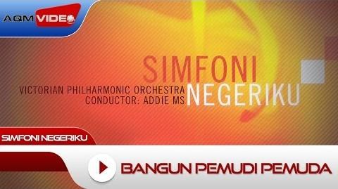Victorian Philharmonic Orchestra & Addie MS - Bangun Pemudi Pemuda Official Lyric Video
