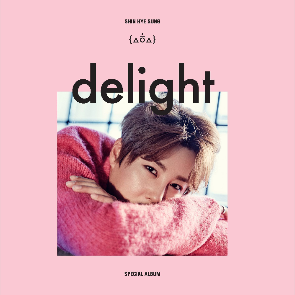 Delight (Shin Hye Sung)
