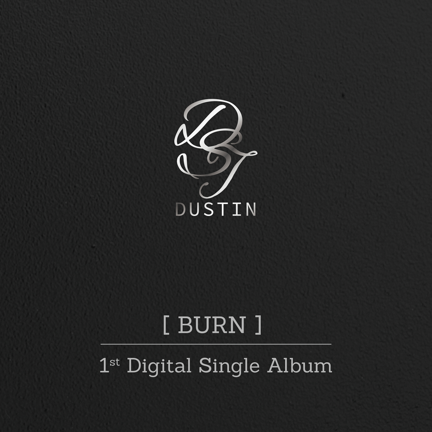 Burn (Dustin)