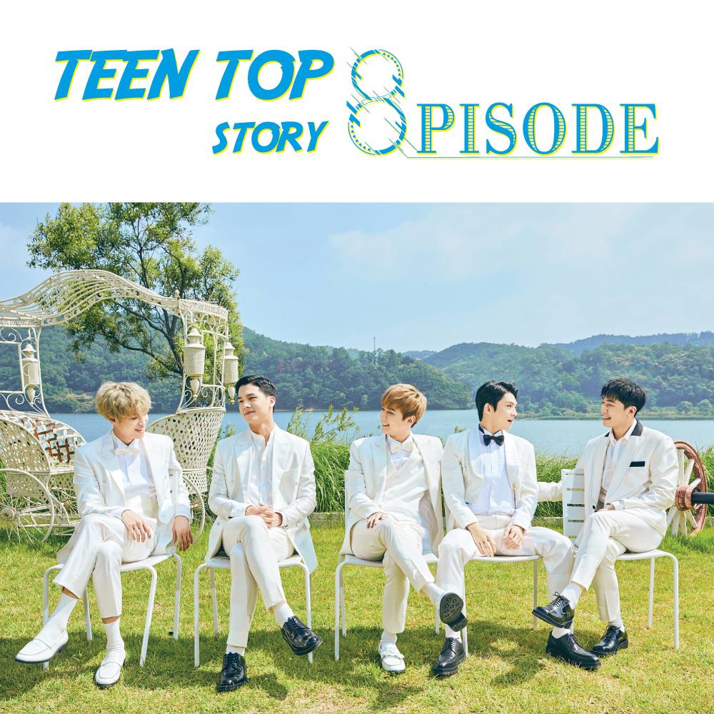 TEEN TOP Story : 8pisode
