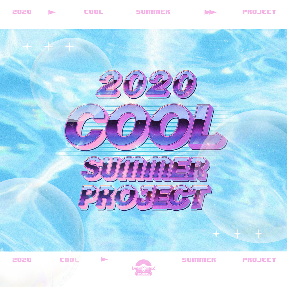 Fever Music 2020 Cool Summer Project