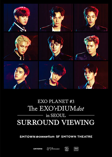 EXO The EXO'rdium in Seoul dot surround viewing poster.png