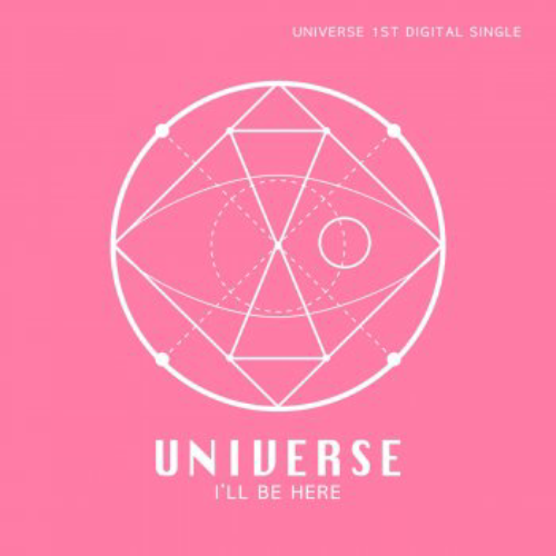 I'll Be Here (UNIVERSE)