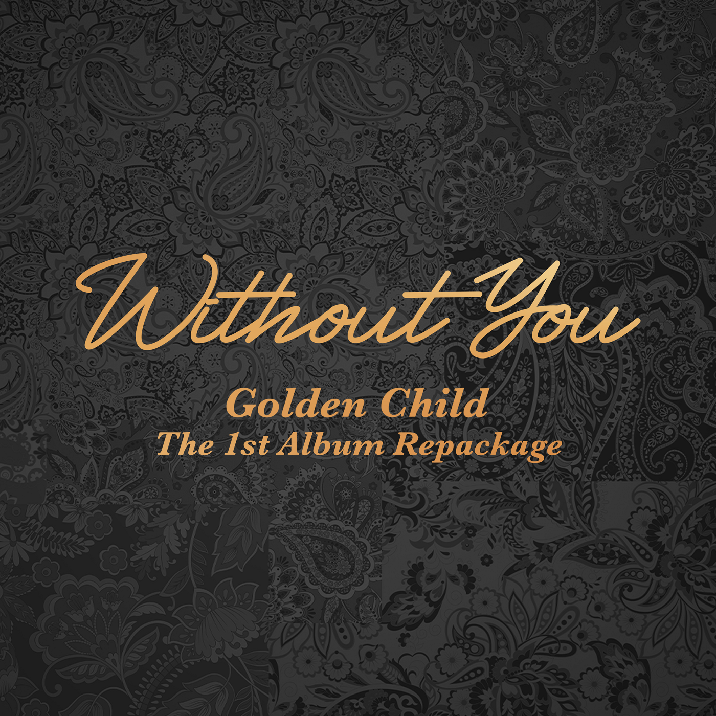 Without You (Golden Child)