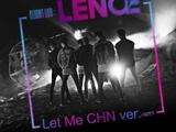 Let Me (CHN ver.)