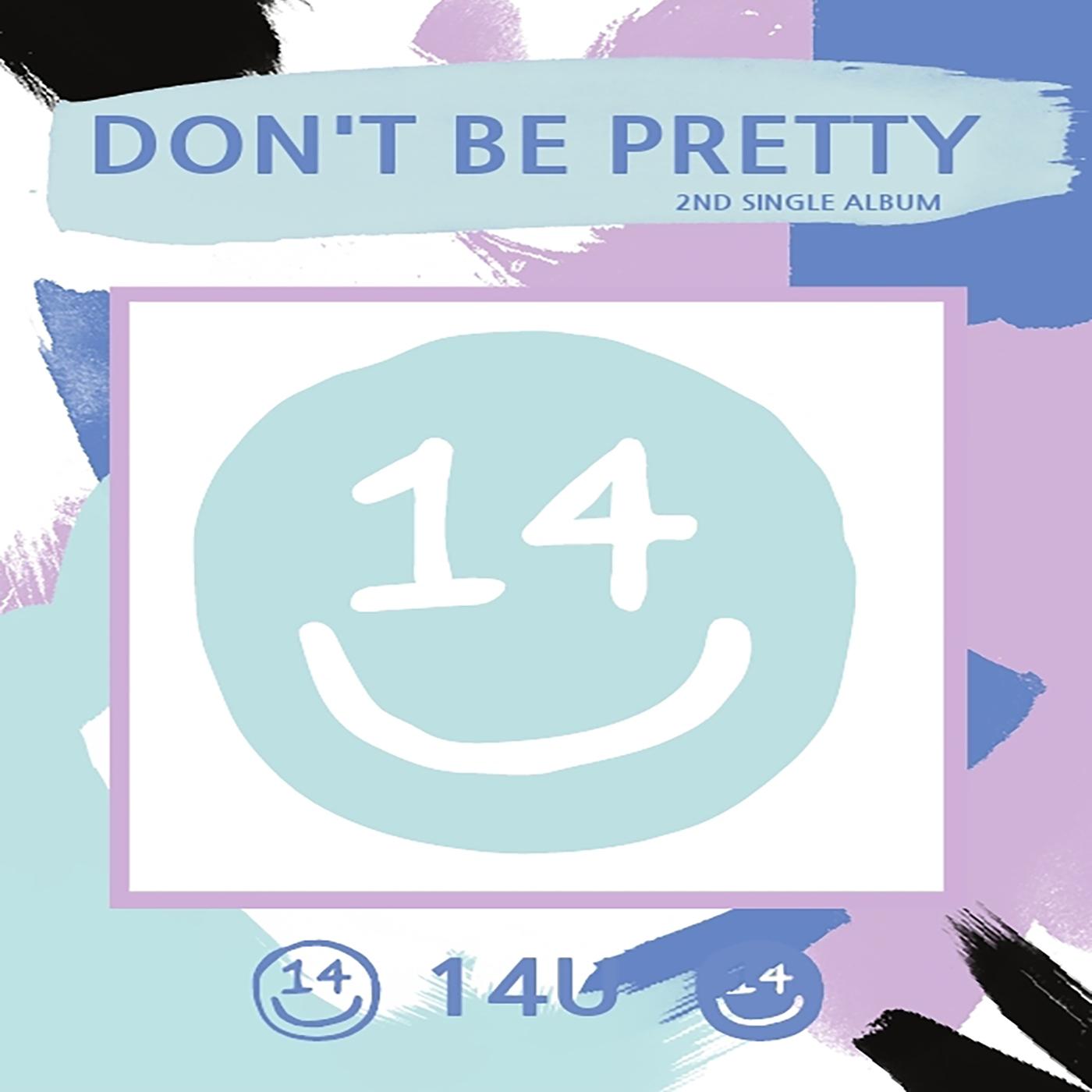 Don't Be Pretty