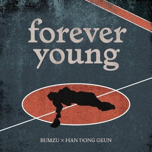 Forever Young (Bumzu & Han Dong Geun)