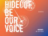 Hideout: Be Our Voice - Season3.